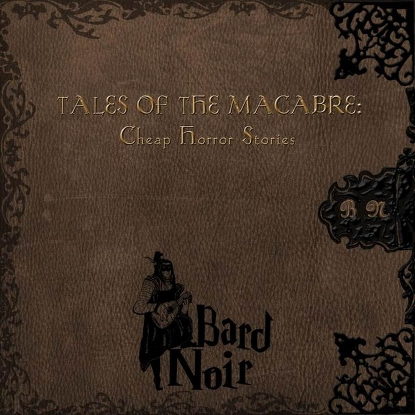 Tales of the Macabre: Cheap Horror Stories από τους Bard Noir
